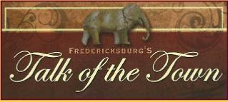 Fredericksburg's Talk of the Town